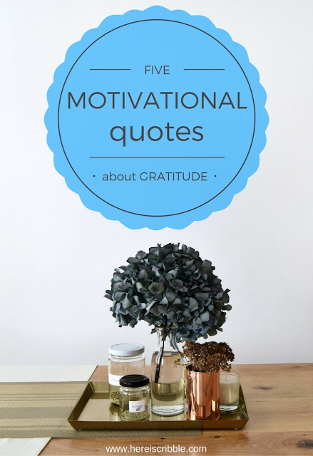 5 Motivational Quotes about Gratitude // Monday Motivation