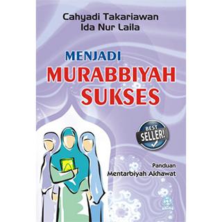 Buku Menjadi Murabbiyah Sukses