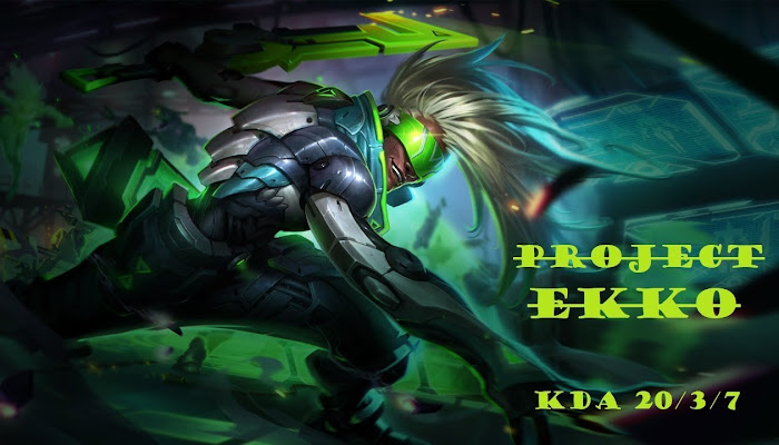 amigo681 *BoMb Project EKKO | Ranked | kda 20/3/7 - League of Legends | LoL