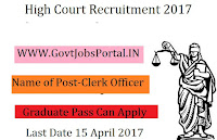High Court Recruitment 2017 – Clerk