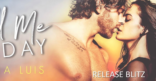 Release Blitz and Giveaway (2 x $20 Amazon gift cards + signed paperback of Hold Me Today): Hold Me Today by Maria Luis