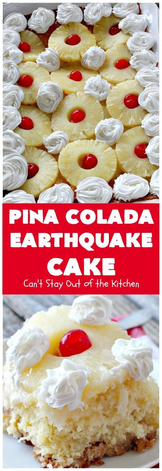 PINA COLADA EARTHQUAKE CAKE
