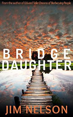Bea's Book Nook, Review, Bridge Daughter, Jim Nelson