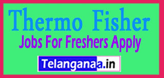 Thermo Fisher Recruitment 2017 Jobs For Freshers Apply