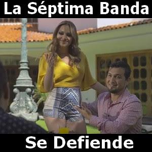 La Septima Banda - Se Defiende