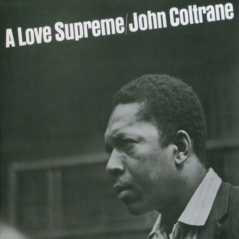 "Blues y Jazz Radio: Discos - John Coltrane - ""A Love ..."