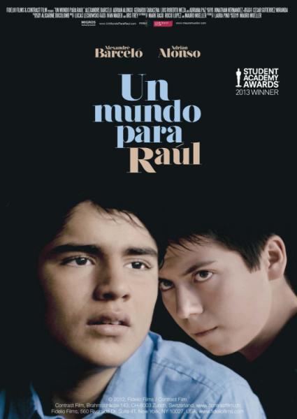 """VER ONLINE Y DESCARGAR PELICULA """"Un Mundo Para Raúl"""""""