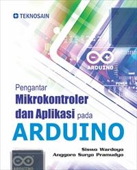 Pengantar Mikrokontroler dan Aplikasi pada Arduino