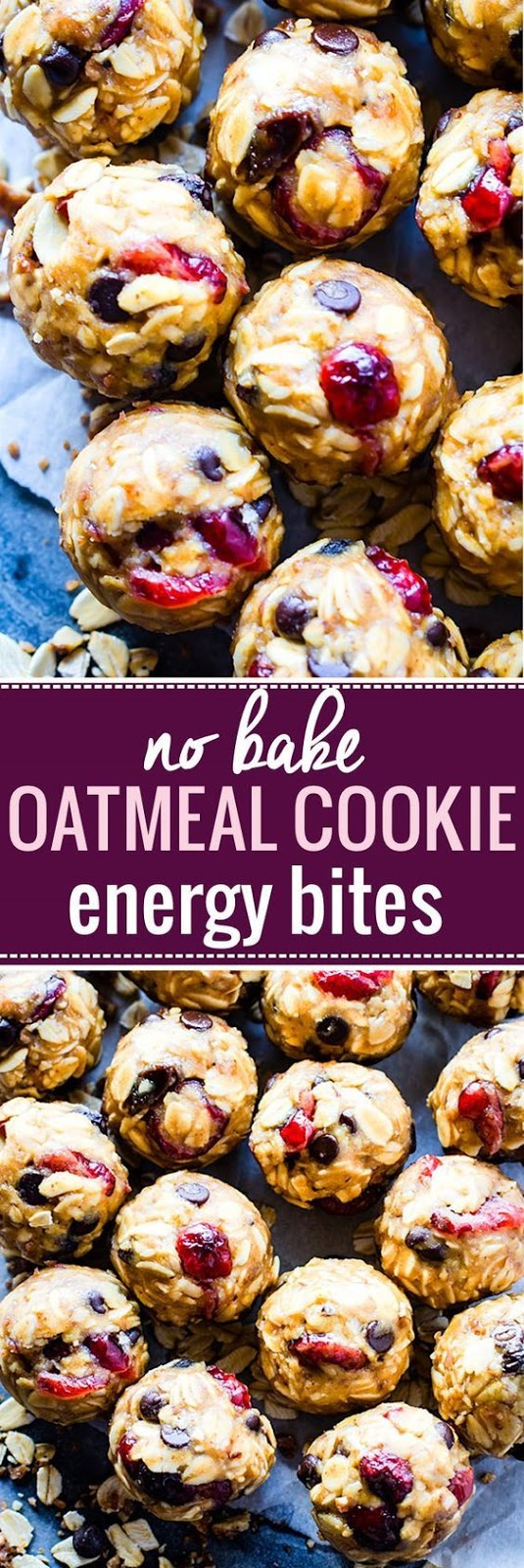 No Bake Loaded Oatmeal Cookie Energy Bites
