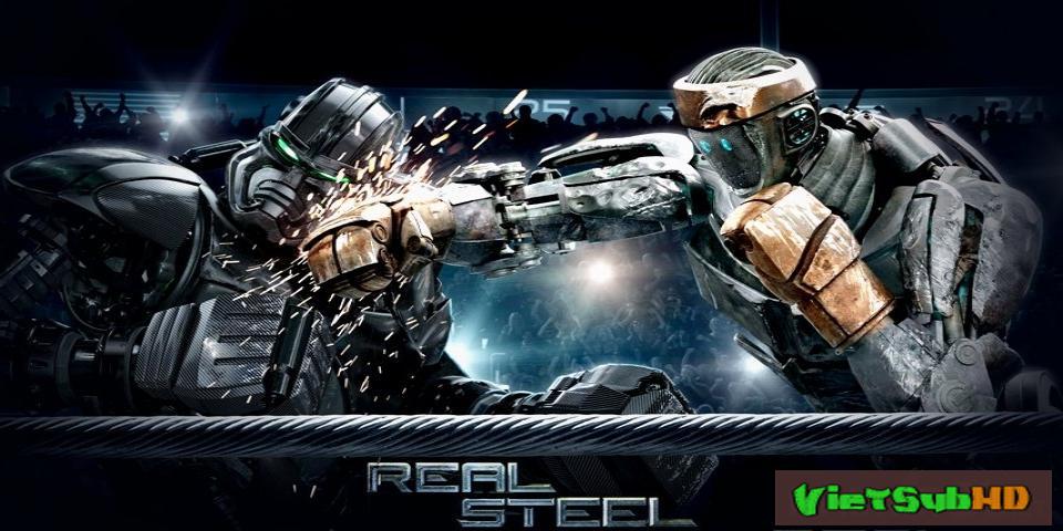 Phim Tay Đấm Thép VietSub HD | Real Steel 2011