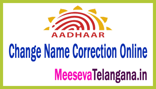 AADHAAR Card Change Name Correction Online