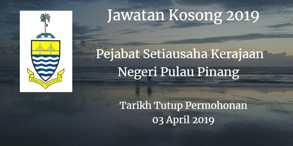 Jawatan Kosong Pejabat Setiausaha Kerajaan Negeri Pulau Pinang 03 April 2019