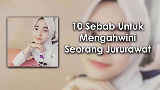 10 Sebab Untuk Mengahwini Seorang Jururawat