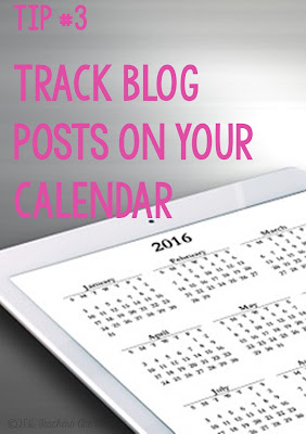 Blogger Tip 3: Use a calendar to track your blog titles and link posts so you can spread your posts over a whole month. This will let you see the gaps in posting so you can add something when you need to!