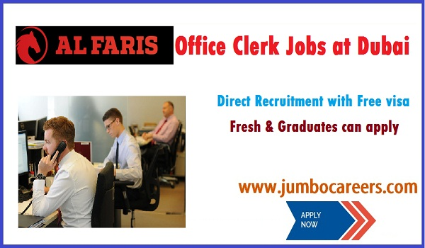 Freshers jobs in Dubai for office clerk, office jobs in Dubai,