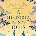[RESENHA] A história de nós dois, Dani Atkins