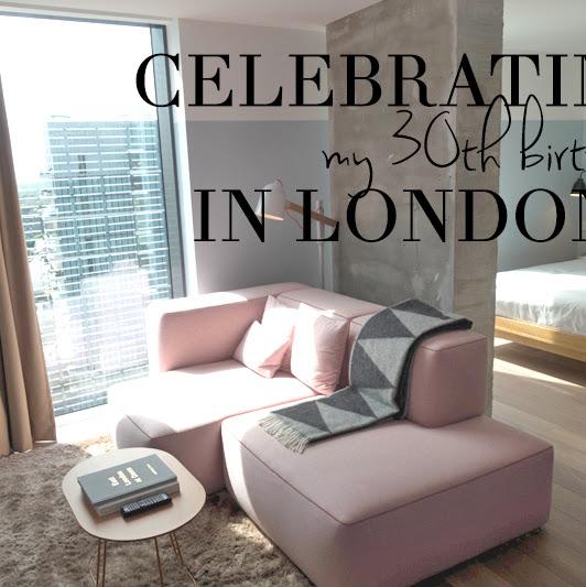 London City Break for my 30th Birthday