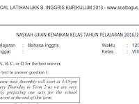 Soal UKK/ UAS B. Inggris Kelas 8 SMP/ MTs Semester 2 Kurikulum 2013