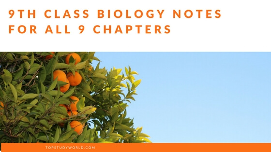 9th Class Biology Notes of All 9 Chapters For Federal Board   Top