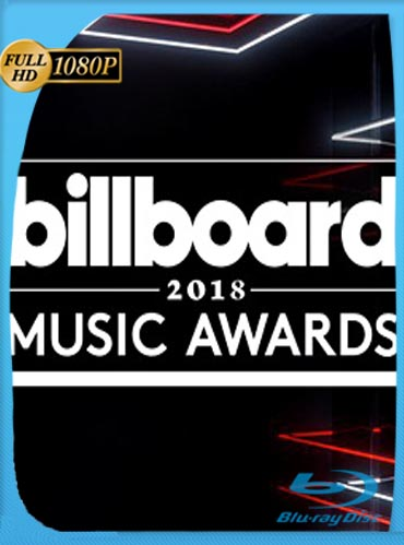 Billboard Music Awards (2018)​ HD [1080p] Latino [GoogleDrive] SilvestreHD