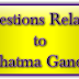 Questions Related to Mahatma Gandhi - (Chapter-4)