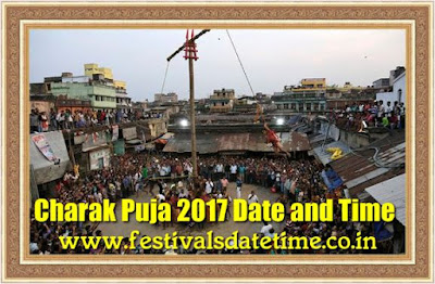 Charak Puja 2017 Date and Time in India