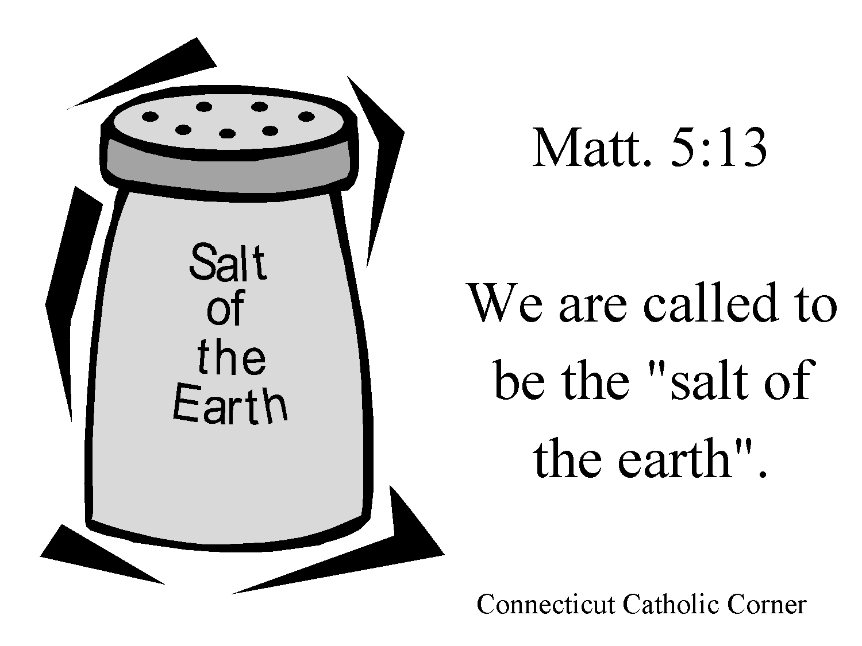 Connecticut Catholic Corner The Salt Of The Earth
