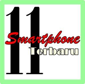 ilustrasi tulisan 11 HP/Smartphone Terbaru