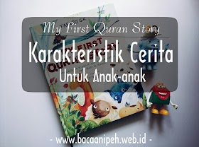 Karakteristik Cerita Untuk Anak-anak