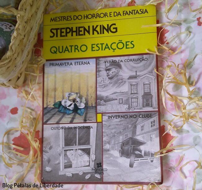Resenha, livro, Primavera-Eterna, Quatro-Estacoes, Stephen-King, blog-literario-petalas-de-liberdade, capa