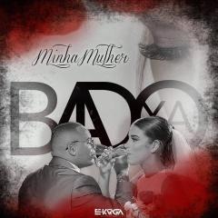 Badoxa - Minha Mulher (Zouk)
