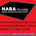 NABA Extraordinary Explorations Interior Design Masters Scholarship Competition in Italy, 2018