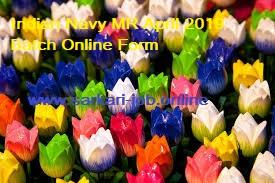 Indian Navy MR April 2019 Batch Online Form