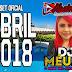 SET - DJ MEURY A MUSA DAS PRODUÇÕES (EDIÇÃO ABRIL 2018)-BAIXAR GRÁTIS
