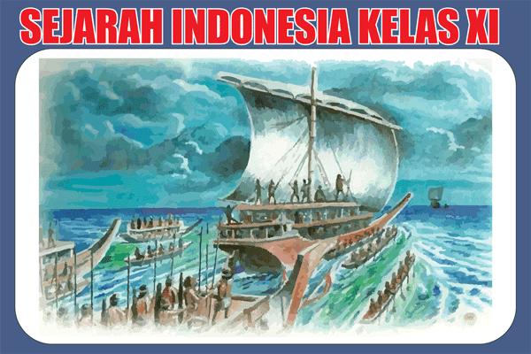 Materi Sejarah Indonesia Kelas 11 Kurikulum 2013 Lengkap