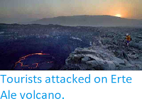http://sciencythoughts.blogspot.co.uk/2012/01/tourists-attacked-on-erte-ale-volcano.html
