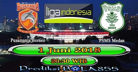 Prediksi Bola855 Pusamania Borneo vs PSMS Medan 1 Juni 2018