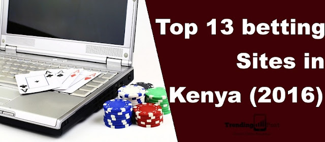 list of the top 13 betting sites in Kenya