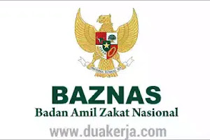 Lowongan Kerja Badan Amil Zakat Nasional (BAZNAS) Terbaru 2019