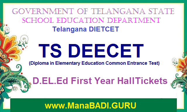 TS Hall Tickets, Hall tickets, TS D.Ed, D.Ed Hall Tickets, D.Ed Examination, D.El.Ed Exams Time table