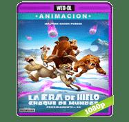 La Era De Hielo: Choque De Mundos (2016) Web-DL 1080p Audio Dual Latino/Ingles 5.1
