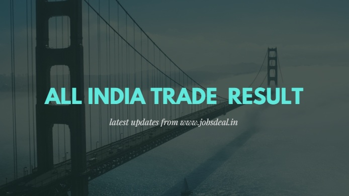 All India Trade Test Result 2017