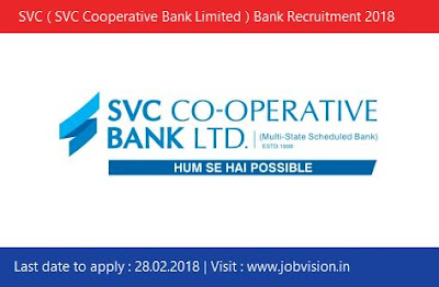 SVC ( SVC Cooperative Bank Limited ) Bank Recruitment 2018