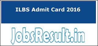 ILBS Admit Card 2016
