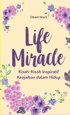 Proses Kreatif Penulisan Buku Life Miracle