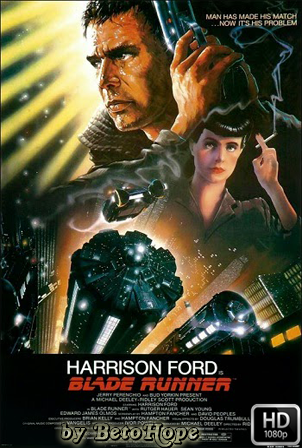 Blade Runner [1982] [Latino-Ingles] HD 1080P  [Google Drive] GloboTV