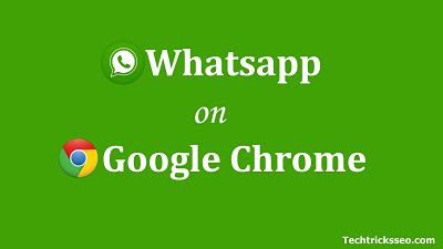 How To Use WhatsApp in Google Chrome Browser