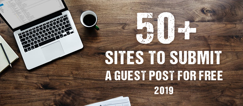 List of 50+ Quality Blogs That Accept Guest Posts-Bugre