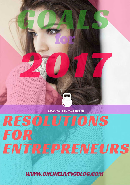 10 New Year's Resolutions For Entrepreneurs in 2017