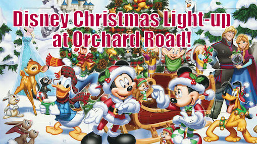 this years christmas light up along orchard road will be more magical than past years because it will be disney themed